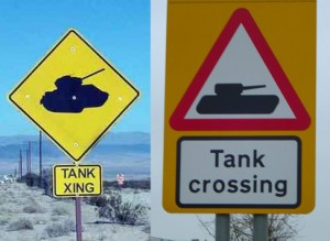 7. Caution! Tanks crossing the road.